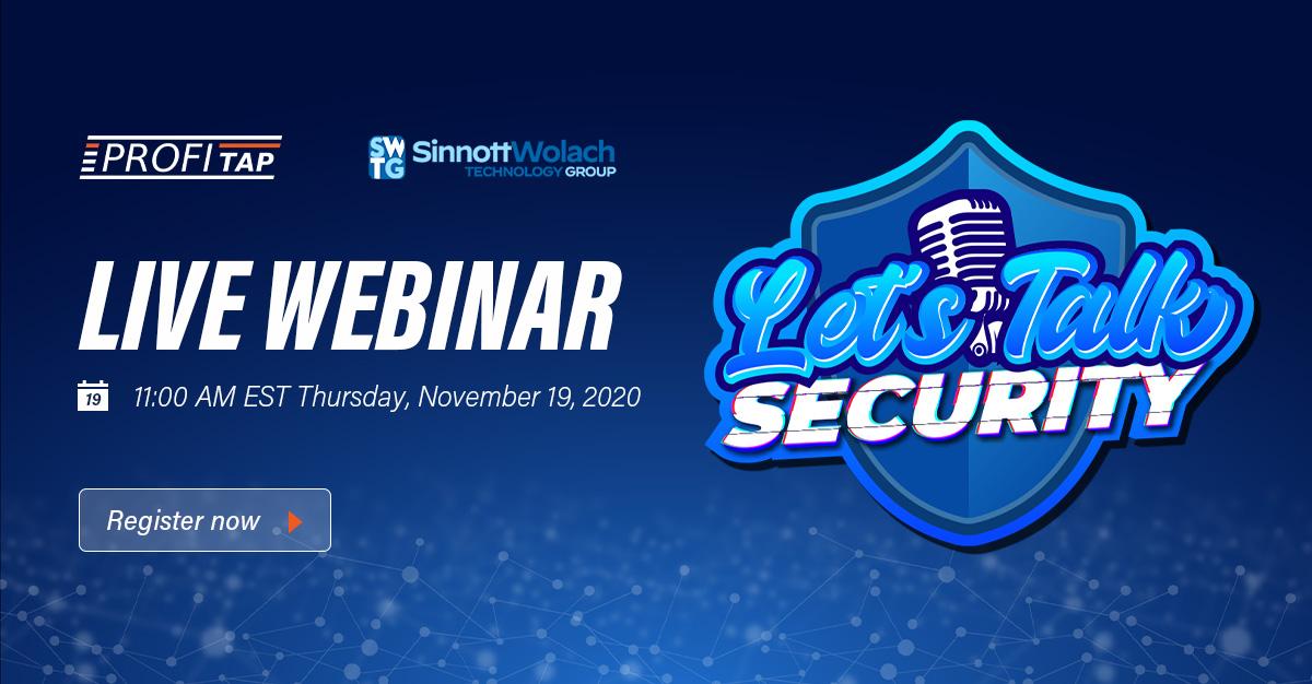 Let's Talk Security Webinar Series